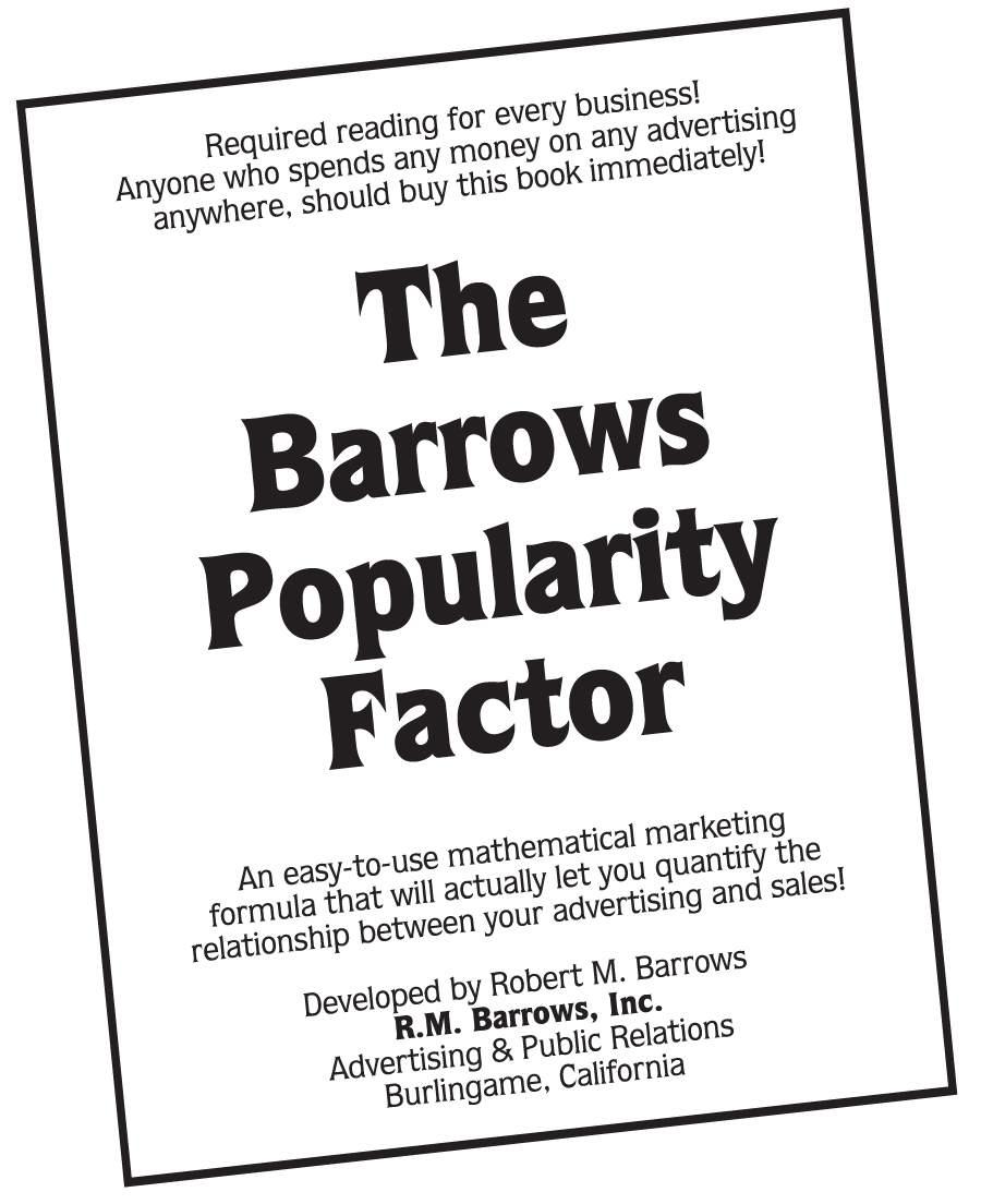 "Download ""The Barrows Popularity Factor"" ebook: $4.95 at www.barrows.com"