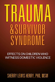 Trauma and Survivor Syndrome