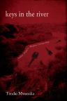 """Keys in the River"" by Tendai Mwanaka"