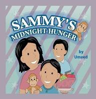 Sammy's Midnight Hunger