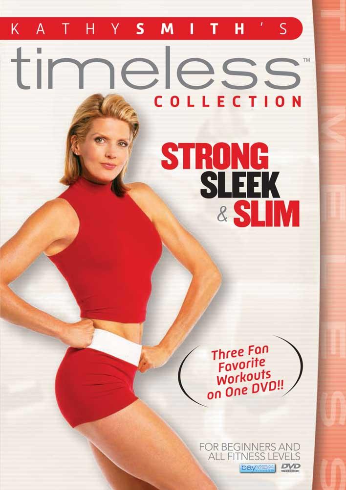 Kathy Smith: Strong, Sleek, and Slim