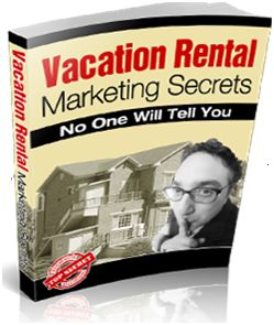 Vacation Rental Marketing Secrets