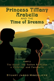 Princess Tiffany Arabella and the Time of Dreams