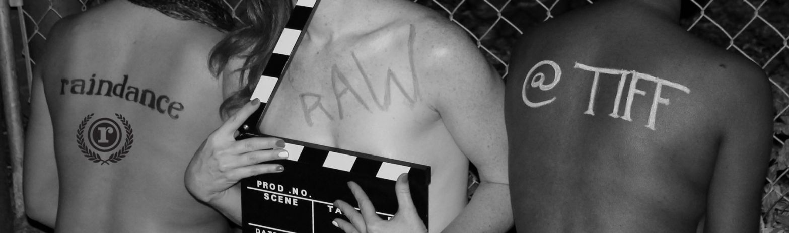Raindance RAW@tiff The event for indie filmmakers serious about funding projects