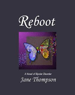 Reboot A Novel of Bipolar Disorder