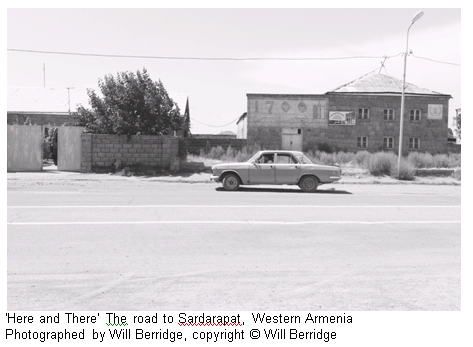 'Here and There' The road to Sardarapat