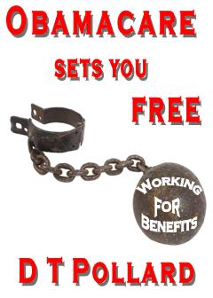 Obamacare Sets You Free-