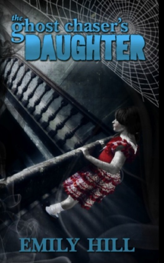 The Ghost Chaser's Daughter ~ On Amazon ~ eBook & Paperback