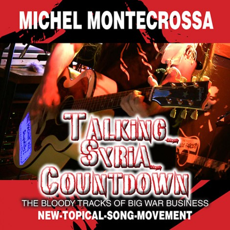 Michel Montecrossa's Single 'Talking Syria Countdown'