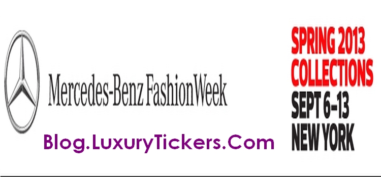 MBFW 2013 Coverage By LuxuryTickers.Com