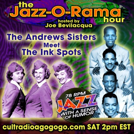 The Andrews Sisters Meet the Ink Spots - Saturday, August 31, 2 pm (ET) on CRAGG