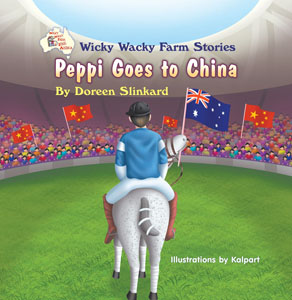 Wicky Wacky Farm Stories - Peppi Goes to China