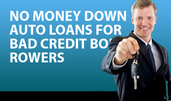 Zero Down Payment Auto Loans for Bad Credit Borrowers