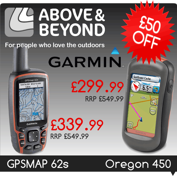£50 Off Garmin GPSMAP 62s and Garmin Oregon 450 at AboveAndBeyond.co.uk