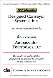 Recapitalization of Designed Conveyor Systems, Inc and Express Installation, Inc
