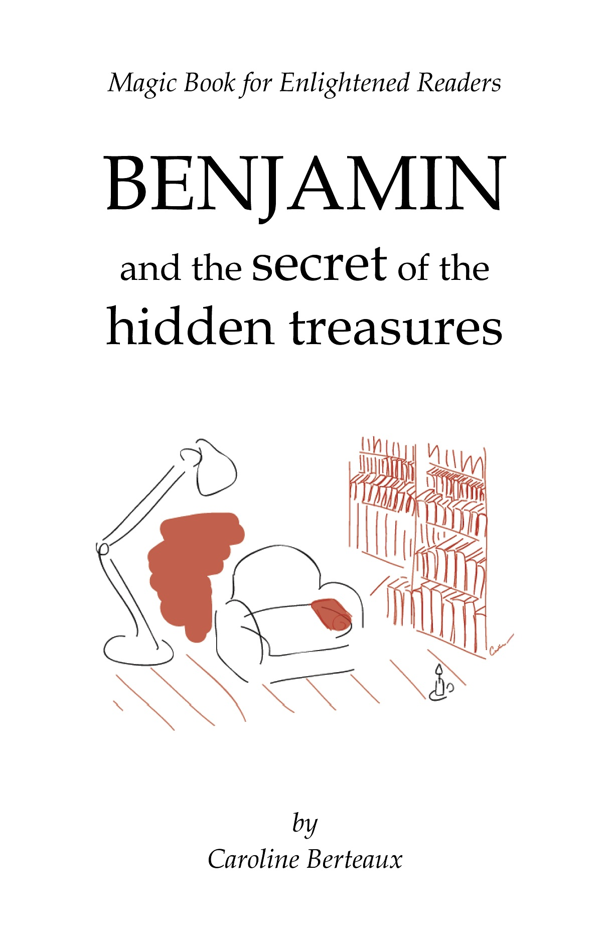 Benjamin and the Secret of the Hidden Treasures