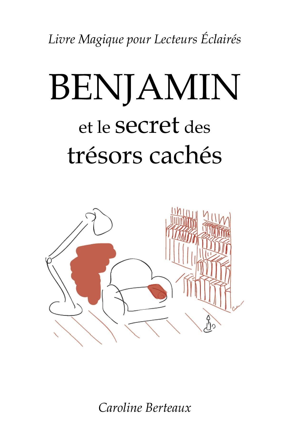 Benjamin et le Secret des Trésors Cachés