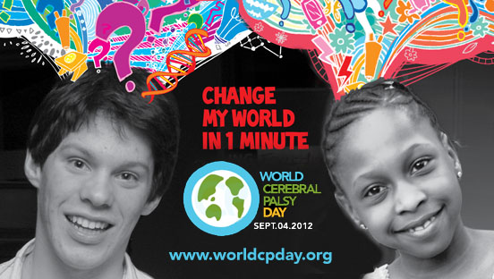 "World CP Day - ""Change My World in 1 Minute"""