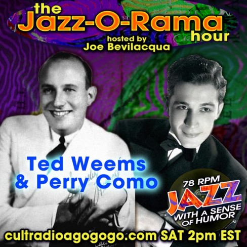 Ted Weems & Perry Como 78 Records on Jazz-O-Rama - Saturday, 2 pm ET on CRAGG
