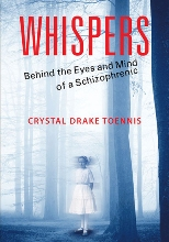 Whispers - Behind the Eyes and Mind of a Schizophr