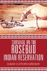 Survival on the Rosebud Indian Reservation