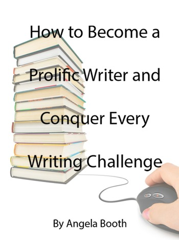 How to Become a Prolific Writer and Conquer Every Writing Challenge