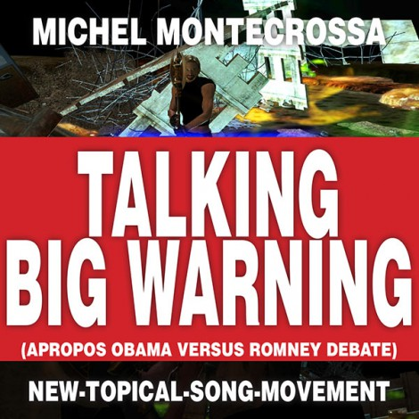 Talking Big Warning - Michel Montecrossa Single