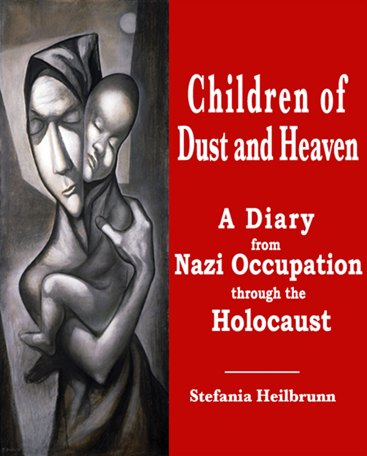 "New eBook ""Children of Dust and Heaven: Diary from Nazi Occupation - Holocaust"""