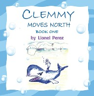 Clemmy Moves North - Book One