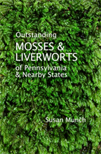 Outstanding Mosses and Liverworts of Pennsylvania and Nearby States