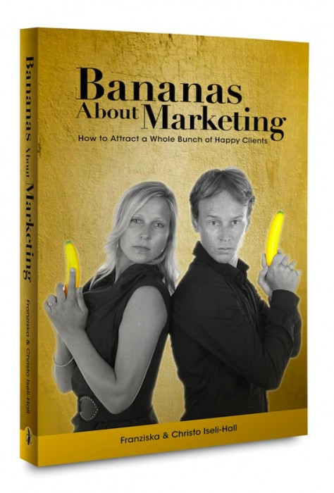 Bananas About Marketing – How to Attract a Whole Bunch of Happy Clients