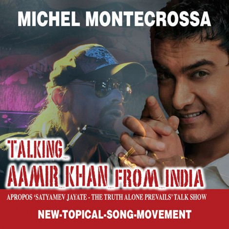 Talking Aamir Khan From India - Michel Montecrossa Single release