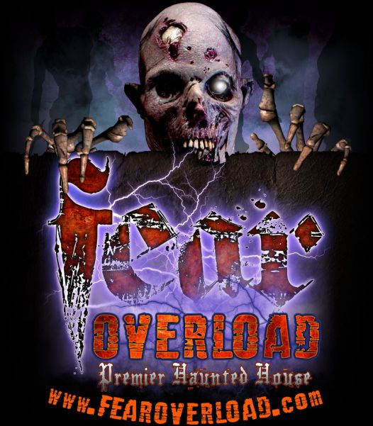 Fear Overload Haunted Houses - Scaring Now Through November 1st, 2012
