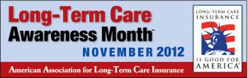 Long Term Care Awareness Month info at www.aaltci.org
