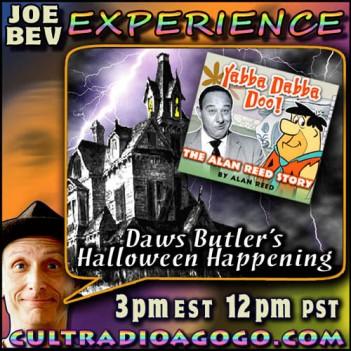 Daws Butler & Alan Reed on Joe Bev Experience Saturday 3 pm on CRAGG