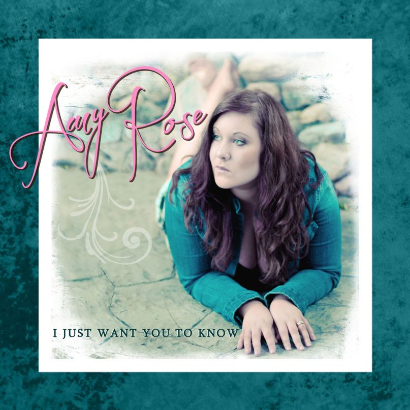 Amy Rose - I Just Want You To Know