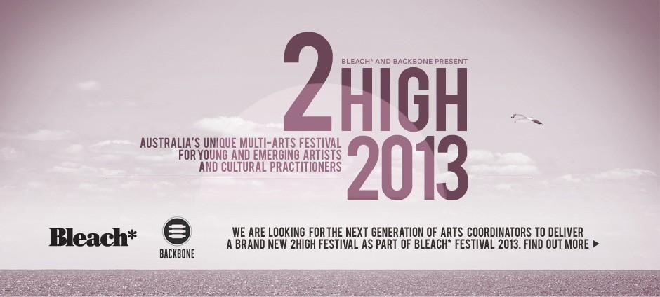 Bleach* Festival presents 2High Festival On The Coast
