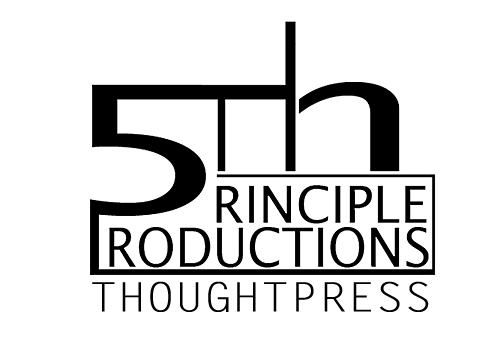 5th Principle Productions ThoughtPress