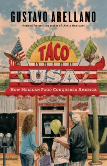 """Taco USA. How Mexican Food Conquered America"""