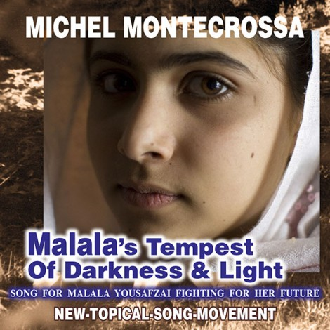 Malala's Tempest Of Darkness & Light - Michel Montecrossa Singe release