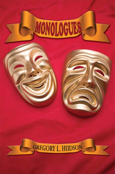 Monologues; Dramatic Monolouges For Actors