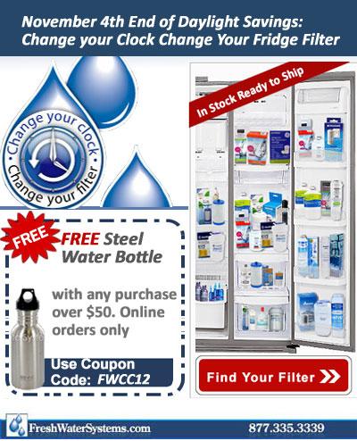 Change Clock Change Fridge Filter + Free Steel Water Bottle with $50 Purchase