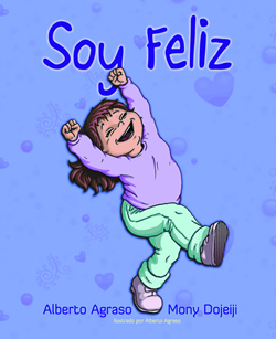 Soy Feliz by Alberto Agraso and Mony Dojeiji