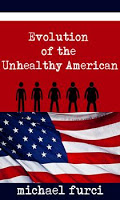 Evolution of the Unhealthy American