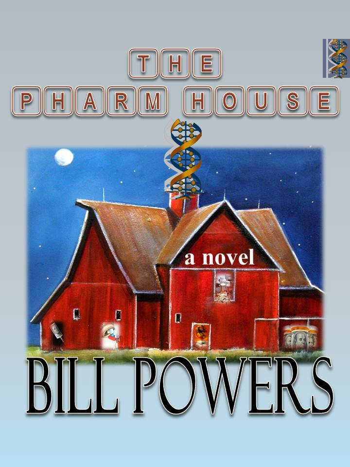 """The Pharm House,"" by Bill Powers"