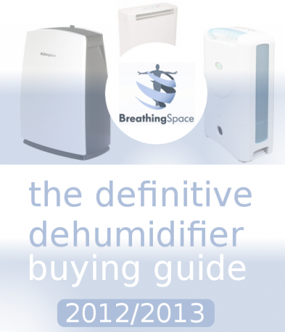 The Definitive Dehumidifier Buying Guide Released ahead of 2013
