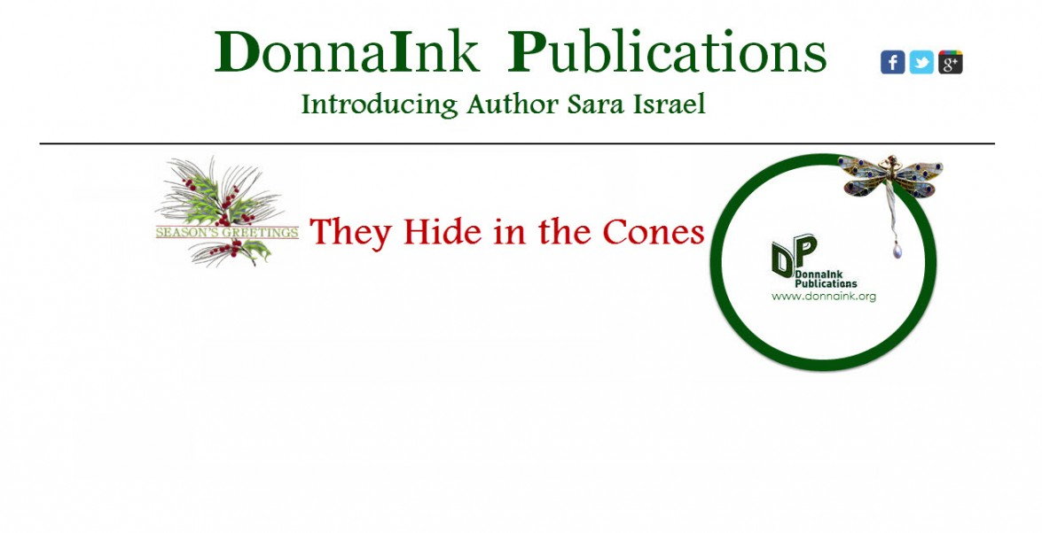 "Author Sara Israel and her title, ""They Hide in the Cones"""