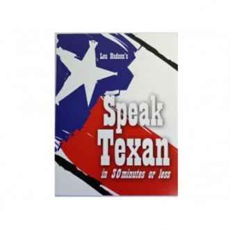 How to Speak Texan in 30 Minutes or Less