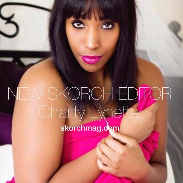 Charity Lynette, Skorch Magazine Healthy Curves Editor