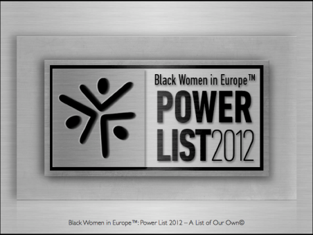 Black Women in Europe™: Power List 2012 – A List of Our Own© Logo